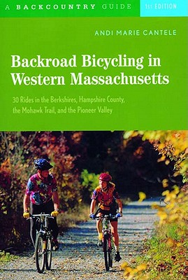Backcountry Backroad Bicyclint in Western Massachusetts By Cantele, Andi Marie