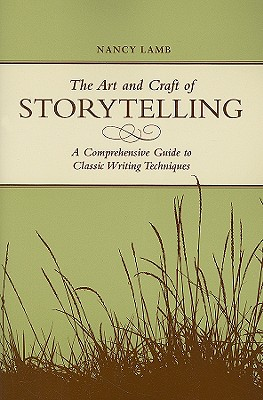 The Art And Craft Of Storytelling By Lamb, Nancy